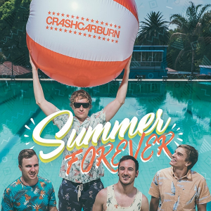 CRASHCARBURN New Single and Video | 'SUMMER FOREVER'
