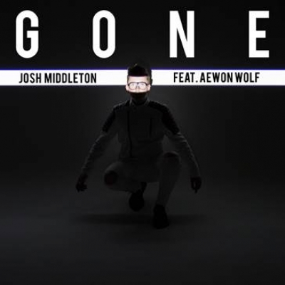 Josh Middleton Releases New Single 'GONE' ft Aewon Wolf