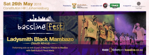 BASSLINE FEST: Ladysmith Black Mambazo Included In Lineup