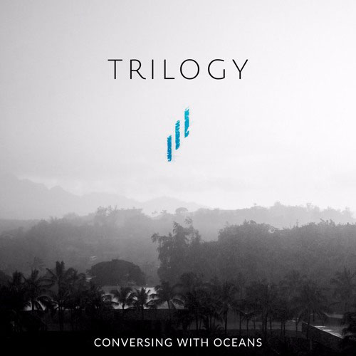 Conversing With Oceans Trilogy