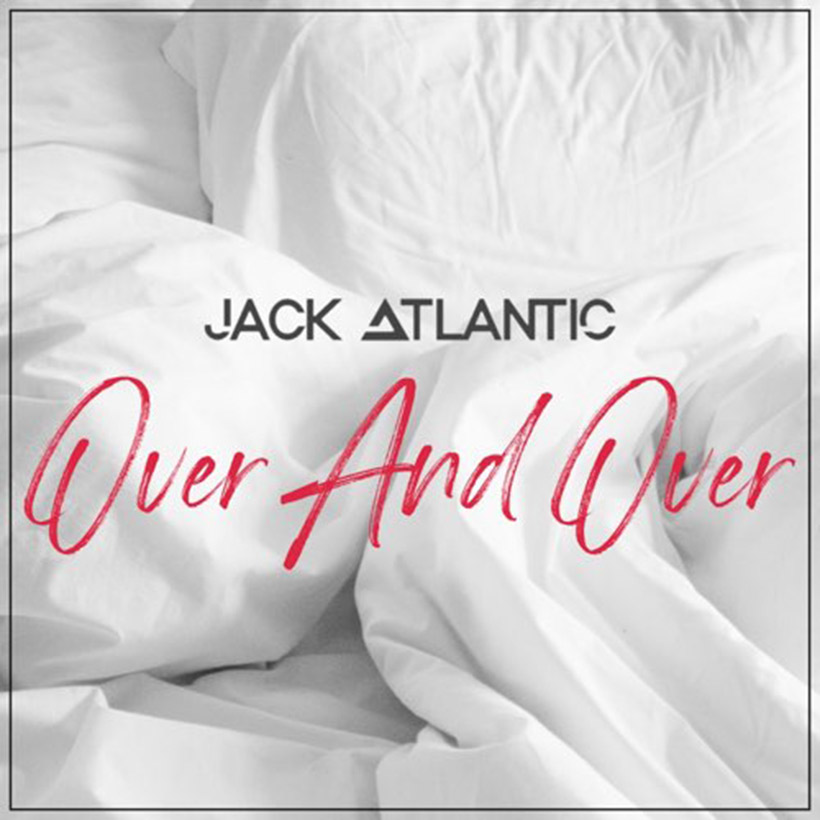 jack atlantic over and over