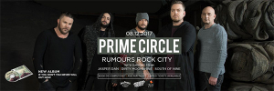 One Night Only - Prime Circle at Rumours Rock City