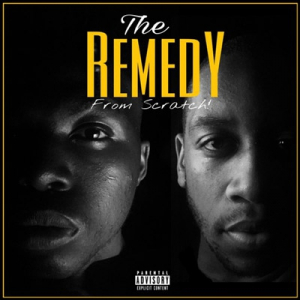 "Hip Hop Duo The Remedy speak about their new EP ""From Scratch"""