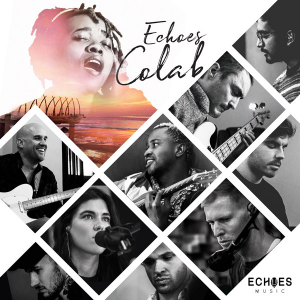 ECHOES COLAB: Final Song For 3 Track EP Released