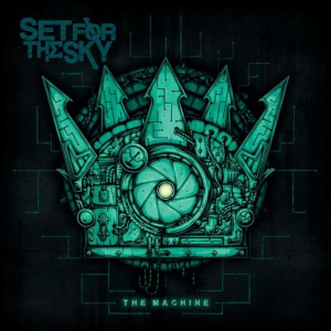 Review: Set For The Sky - 'The Machine'