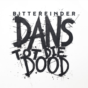 Bittereinder - The Making of 'Dans Tot Die Dood' Documentary