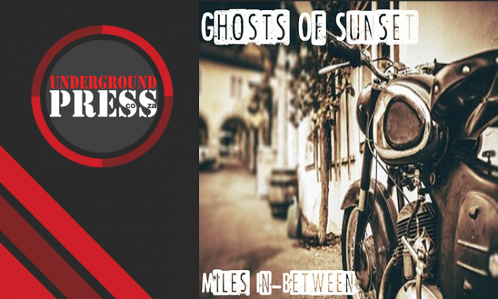 Review: Ghosts of Sunset – 'Miles In-Between'