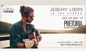 SUNBURN & WONDER: Jeremy Loops and Matthew Mole in the Garden
