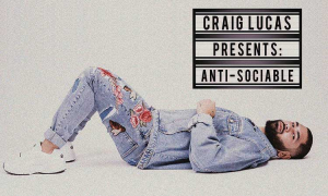 CRAIG LUCAS Releases New Single 'ANTI-SOCIABLE'