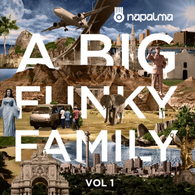 NAPALMA Set To Release 'A Big Funky Family Vol1' March 30th 2018