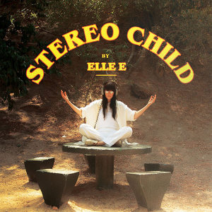 Review: Elle E - 'Stereo Child'
