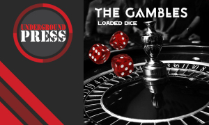 The Gambles - 'Loaded Dice'